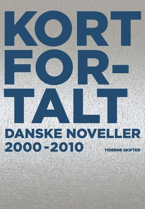 Kort fortalt – An Anthology